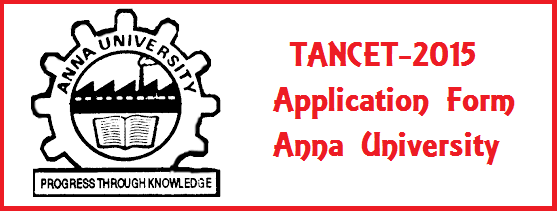 Tancet 2015 Application Form TANCET 2015 TANCET 2015 Exam Dates